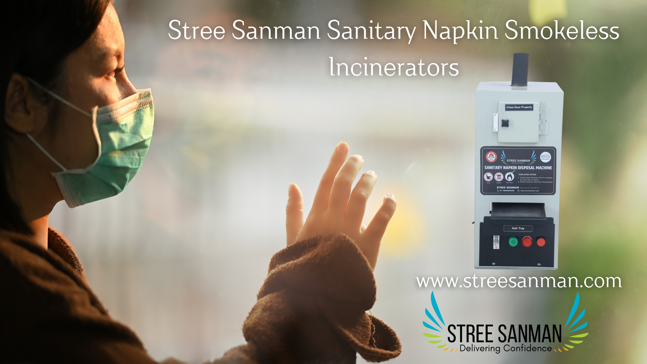 Use of Sanitary Napkin Incinerator during Pandemic.