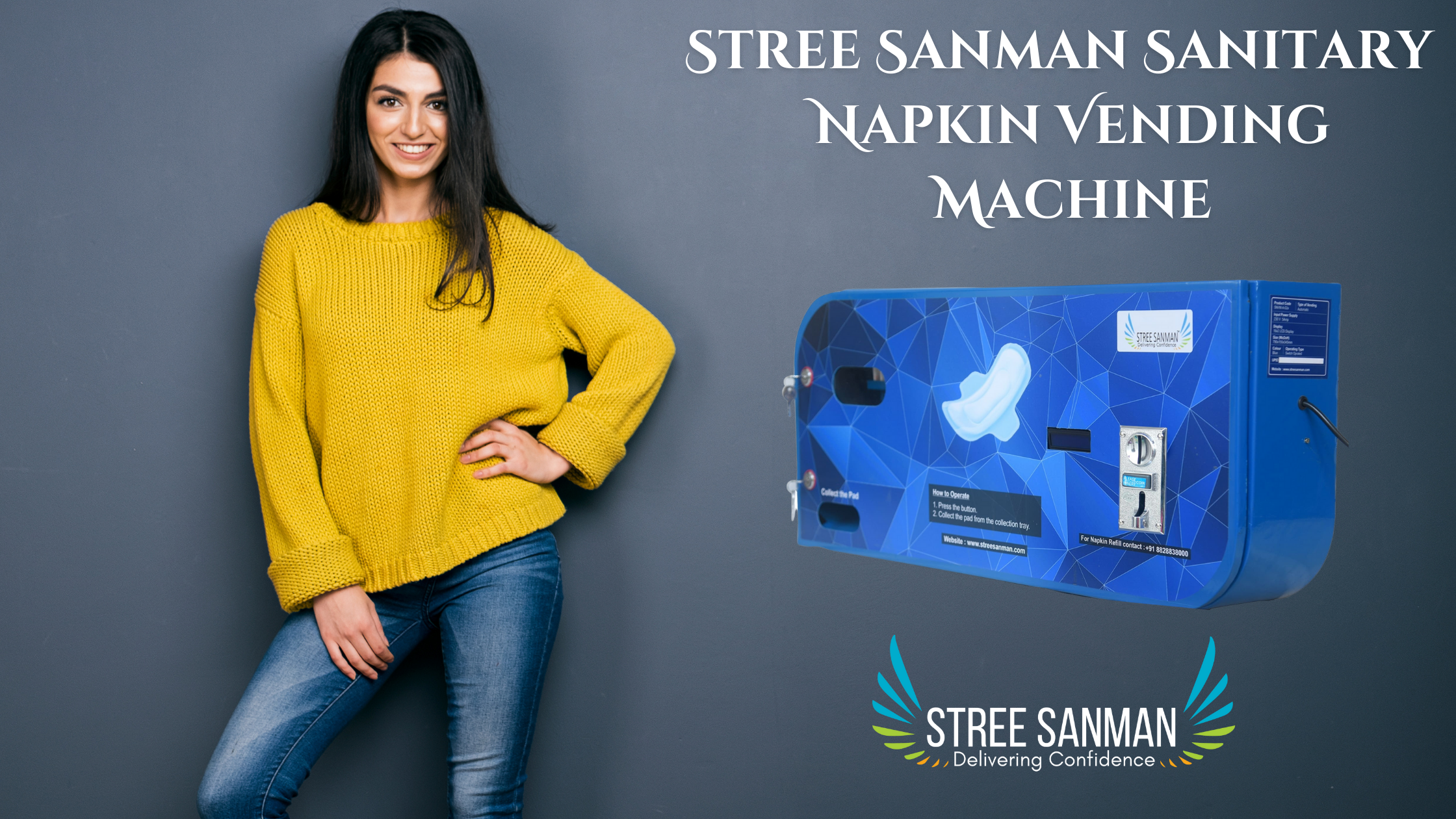 Stree Sanman Sanitary Napkin Vending Machine An ideal solution to overcome the Sanitary pads Crisis during Lockdown.