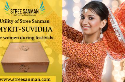 Utility of Stree Sanman MyKit-Suvidha for women during festivals.