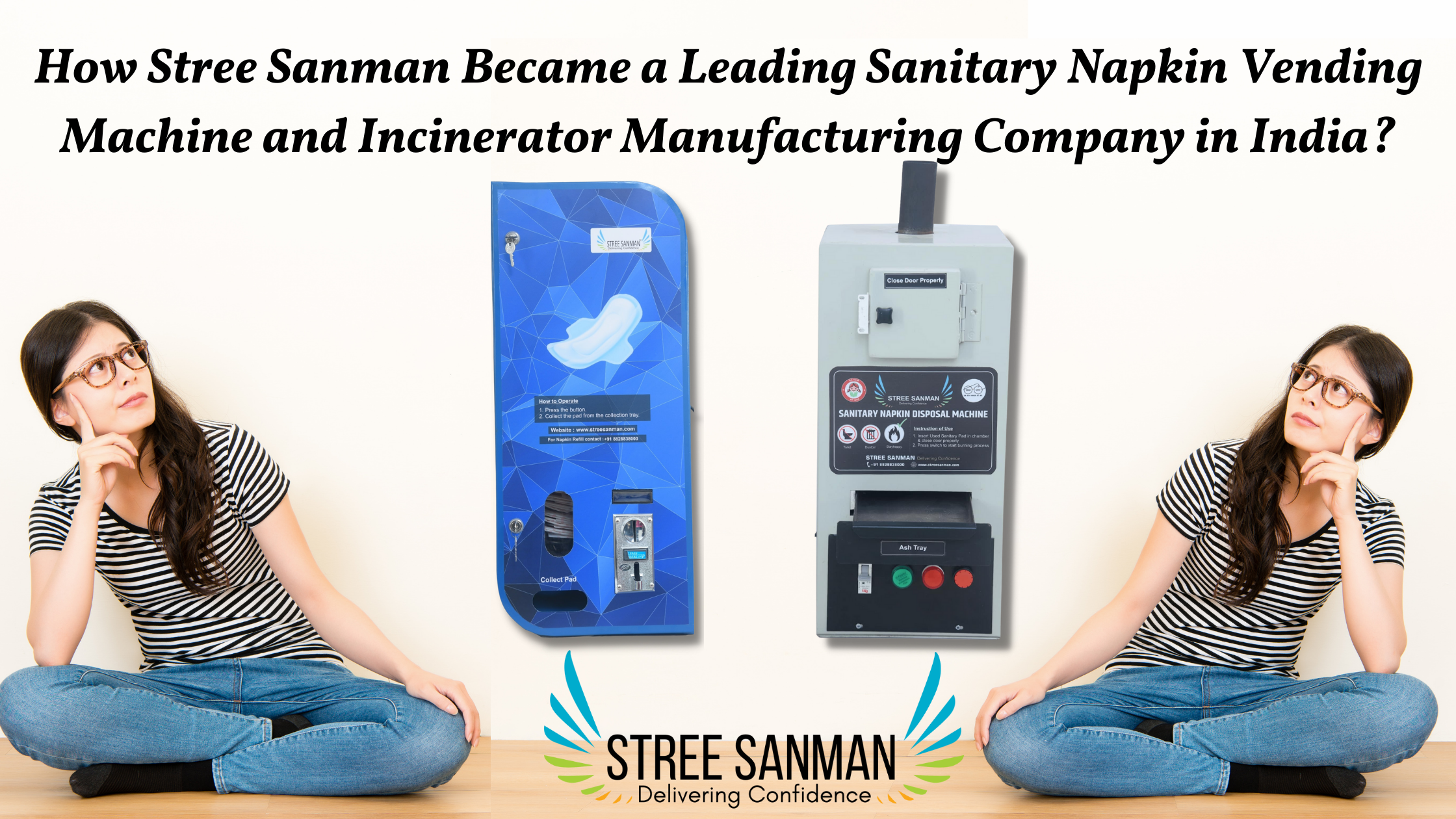 How Stree Sanman Became a Leading Sanitary Napkin Vending Machine and Incinerator Manufacturing Company in India