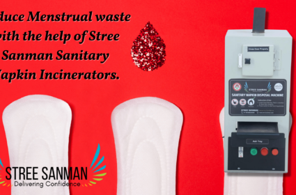 Reduce Menstrual waste with the help of Sanitary Napkin Incinerators.